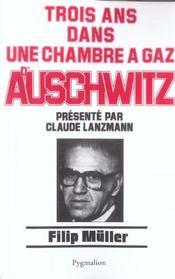 Trois Ans Dans Une Chambre A Gaz D'Auschwitz - Intérieur - Format classique