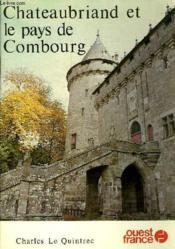 Chateaubriand & le pays de combourg - Couverture - Format classique