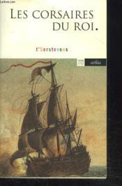 Corsaires Du Roi (Les) - Couverture - Format classique