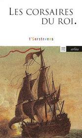 Corsaires Du Roi (Les) - Intérieur - Format classique