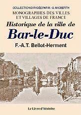 Bar-Le-Duc (Histoire De) - Couverture - Format classique