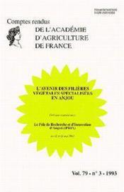 L'avenir des filieres vegetales specialisees en anjou - vol.79 - n.3 - 1993 - Couverture - Format classique