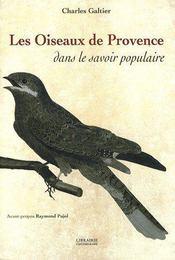 Les oiseaux de Provence dans le savoir populaire - Couverture - Format classique