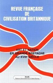 Revue Francaise De Civilisation Britannique N.13/4 ; Art Et Nation En Grande-Bretagne Au Xviii Siècle - Couverture - Format classique