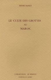 Le Culte Des Grottes Au Maroc - Couverture - Format classique