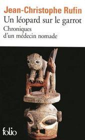 Un léopard sur le garrot ; chroniques d'un médecin nomade - Couverture - Format classique