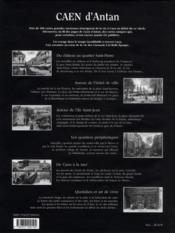 Caen d'antan ; Caen à travers la carte postale ancienne - 4ème de couverture - Format classique