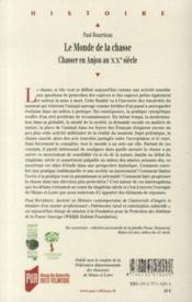 Le monde de la chasse ; chasser en Anjou au XXe siècle - 4ème de couverture - Format classique