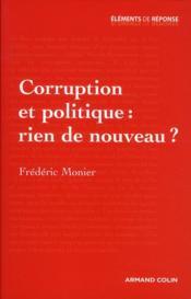 Corruption et politique : rien de nouveau ? - Couverture - Format classique