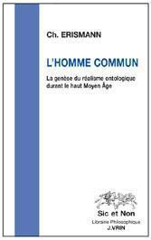 L'homme commun ; la genèse du réalisme ontologique durant le haut moyen-âge - Couverture - Format classique