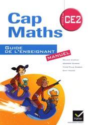 Cap Maths ; Ce2 ; Guide De L'Enseignant ; Manuel + Cahier De Géométrie-Mesure - Couverture - Format classique