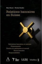 Relations bancaires en Suisse - Couverture - Format classique