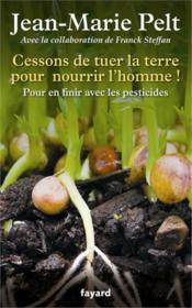 telecharger Cessons de tuer la terre pour nourrir l'homme ! livre PDF en ligne gratuit
