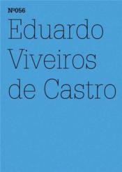 Documenta 13 Vol 56 Eduardo Viveiros De Castro /Anglais/Allemand - Couverture - Format classique