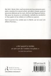 Lucie Aubrac ; ils partiront dans l'ivresse - 4ème de couverture - Format classique