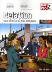 Relation aux clients et aux usagers ; 2nde bac pro ; livre de l'élève - Couverture - Format classique
