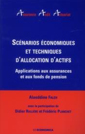 Scenarios economiques et techniques allocation d'actifs - Couverture - Format classique