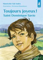 Saint Dominique Savio ; toujours joyeux - Couverture - Format classique