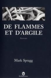 De flammes et d'argile - Couverture - Format classique