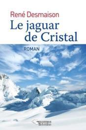Le jaguar de cristal - Couverture - Format classique