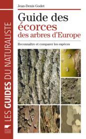 Guide des écorces des arbres d'Europe ; reconnaître et comparer les espèces - Couverture - Format classique