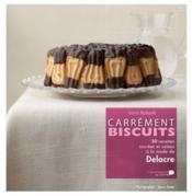 Carrément biscuits ; 50 recettes sucrées et salées à la mode de Delacre - Couverture - Format classique