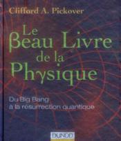 telecharger Le beau livre de la physique – du big bang a la resurrection quantique livre PDF/ePUB en ligne gratuit