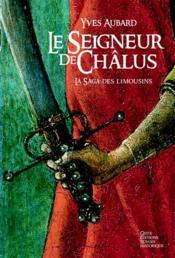 telecharger La saga des Limousins T.1 – le seigneur de Chalus livre PDF/ePUB en ligne gratuit
