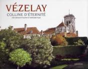 Vezelay - colline d'eternite - Couverture - Format classique