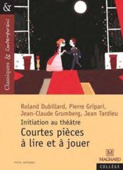 Courtes pièces à lire et à jouer ; initiation au théâtre - Couverture - Format classique
