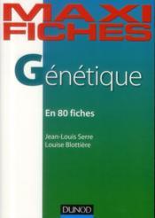 Maxi Fiches ; Génétique En 80 Fiches - Couverture - Format classique