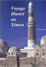 Voyage illustré au Yémen - Couverture - Format classique