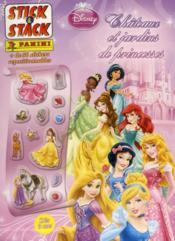 Les princesses Disney ; stick & stack 2013 - Couverture - Format classique