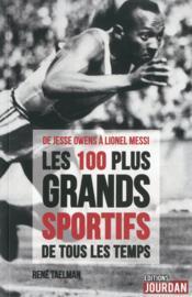 Curieuses histoires des plus grands exploits sportifs de tous les temps : de Jesse Owens à Lionel Messi - Couverture - Format classique