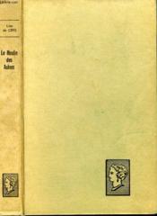 Le Moulin Des Aulnes. Collection : Belle Helene. Club Du Roman Feminin. - Couverture - Format classique