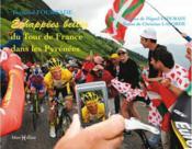 Échappées belles du tour de France Pyrénées - Couverture - Format classique