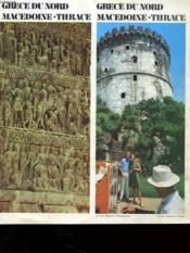Brochure - Grece Du Nord - Macedoine / Thrace - Couverture - Format classique