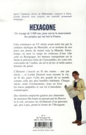 Hexagone ; sur les routes de l'histoire de France - 4ème de couverture - Format classique