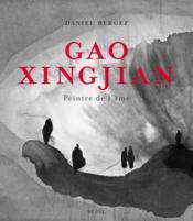 Gao Xingjian ; peintre de l'âme - Couverture - Format classique