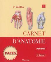 Carnet d'anatomie. t1 ; membres (3e édition) - Couverture - Format classique
