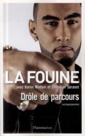 La Fouine ; drôle de parcours - Couverture - Format classique