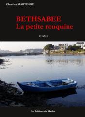 Bethsabée, la petite rouquine - Couverture - Format classique