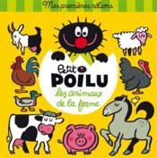 Petit Poilu ; les animaux de la ferme - Couverture - Format classique