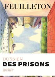 REVUE FEUILLETON N.12 ; des prisons - Couverture - Format classique