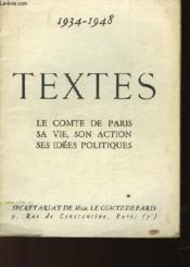 Le Comte De Paris Sa Vie, Sa Vie, Son Action Ses Idees Politiques 1934-1948 - Couverture - Format classique