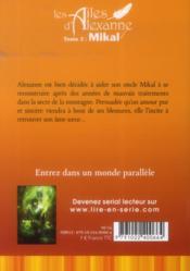 Les ailes d'Alexanne T.2 ; Mikal - 4ème de couverture - Format classique