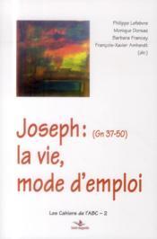 Joseph : la vie, mode d'emploi - Couverture - Format classique