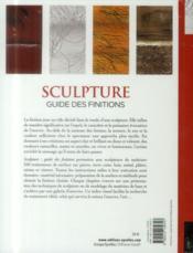 Sculpture ; guide des finitions ; pierre, terre cuite, bois, métal, plâtre, résine, ciment - 4ème de couverture - Format classique
