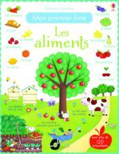 Mon premier livre ; les aliments - Couverture - Format classique