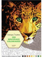 Coloriages mystères ; 100 nouveaux coloriages - Couverture - Format classique